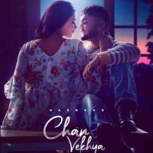 Harnoor Chan Vekhya Lyrics Status Download Song Aukha unjh bda hi manauna lagda gusse vich jatta hor sohna lagda iko dhak nazran nu ban