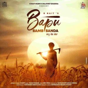 R Nait Bapu Bamb Banda Lyrics Status Download Song Puthe gearan de bullet wangu dabda nahi sada bapu banda bamb balliye WhatsApp video black.