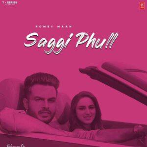 Romey Maan Saggi Phull Lyrics Status Download Punjabi Song Jattan di kudi da jatt bina kudiyo kithe dil lagda WhatsApp video black background.