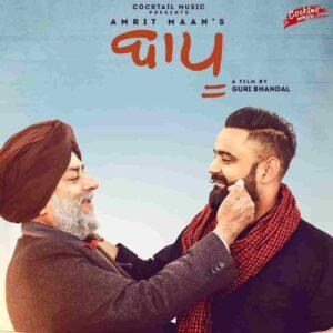 Amrit Maan Baapu Lyrics Status Download Punjabi Song Meri umar tenu lagg jaave jiyonda reh bapu WhatsApp status video black background.