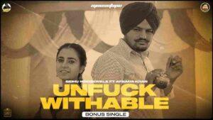 Afsana Khan Unfuckwithable Sidhu Moose Wala Lyrics Status Download