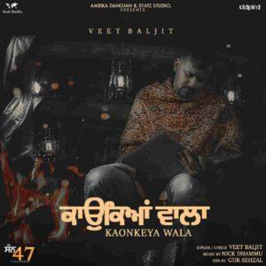 Veet Baljit Kaonkeya Wala Lyrics Status Download Punjabi Song Ho Kaonkea Wala Dissda Kahugi Raatan Nu WhatsApp status video black background.